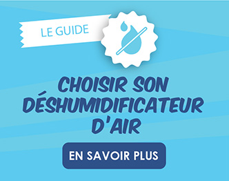 guide du deshumidificateur sur Air Naturel